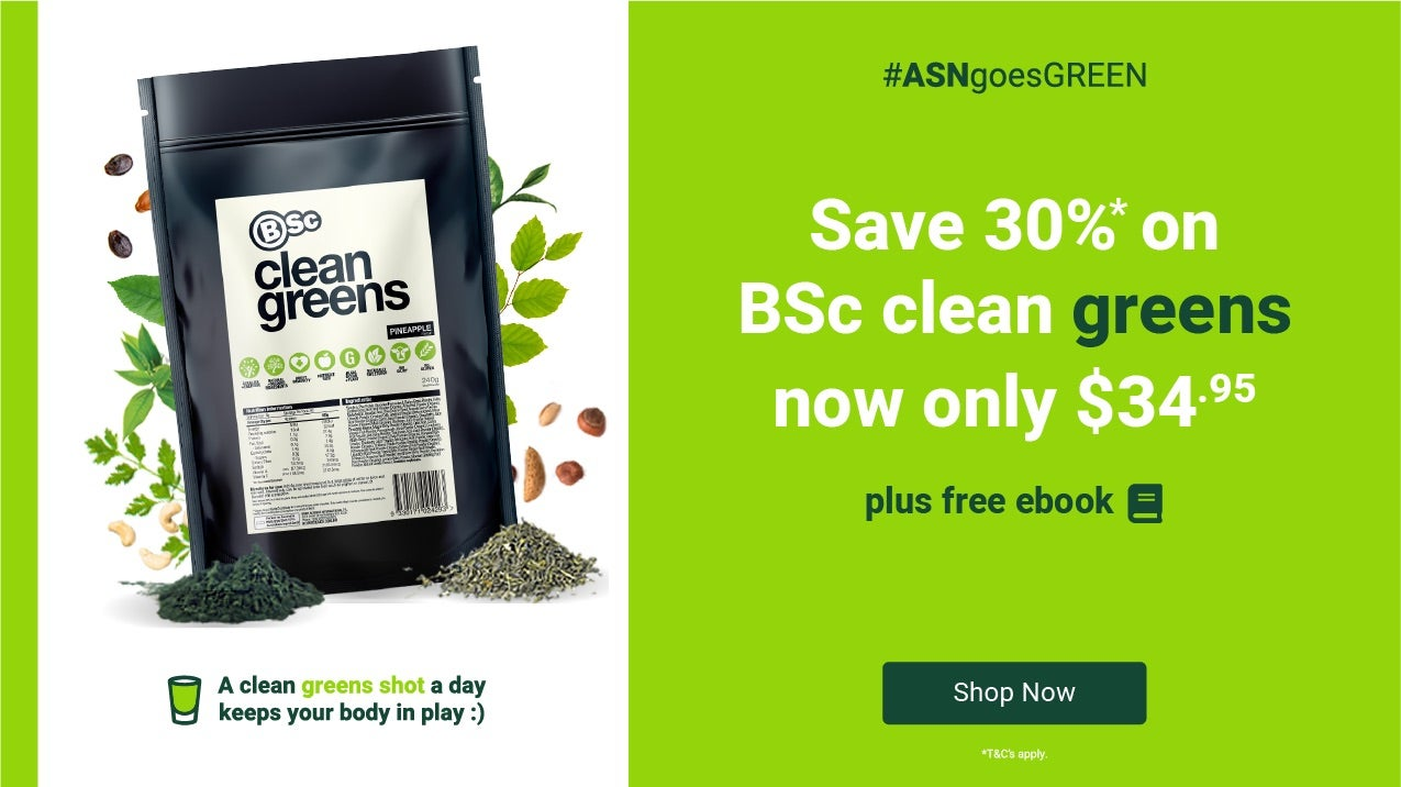 Save 30% on BSc Clean Greens, now only $34.95