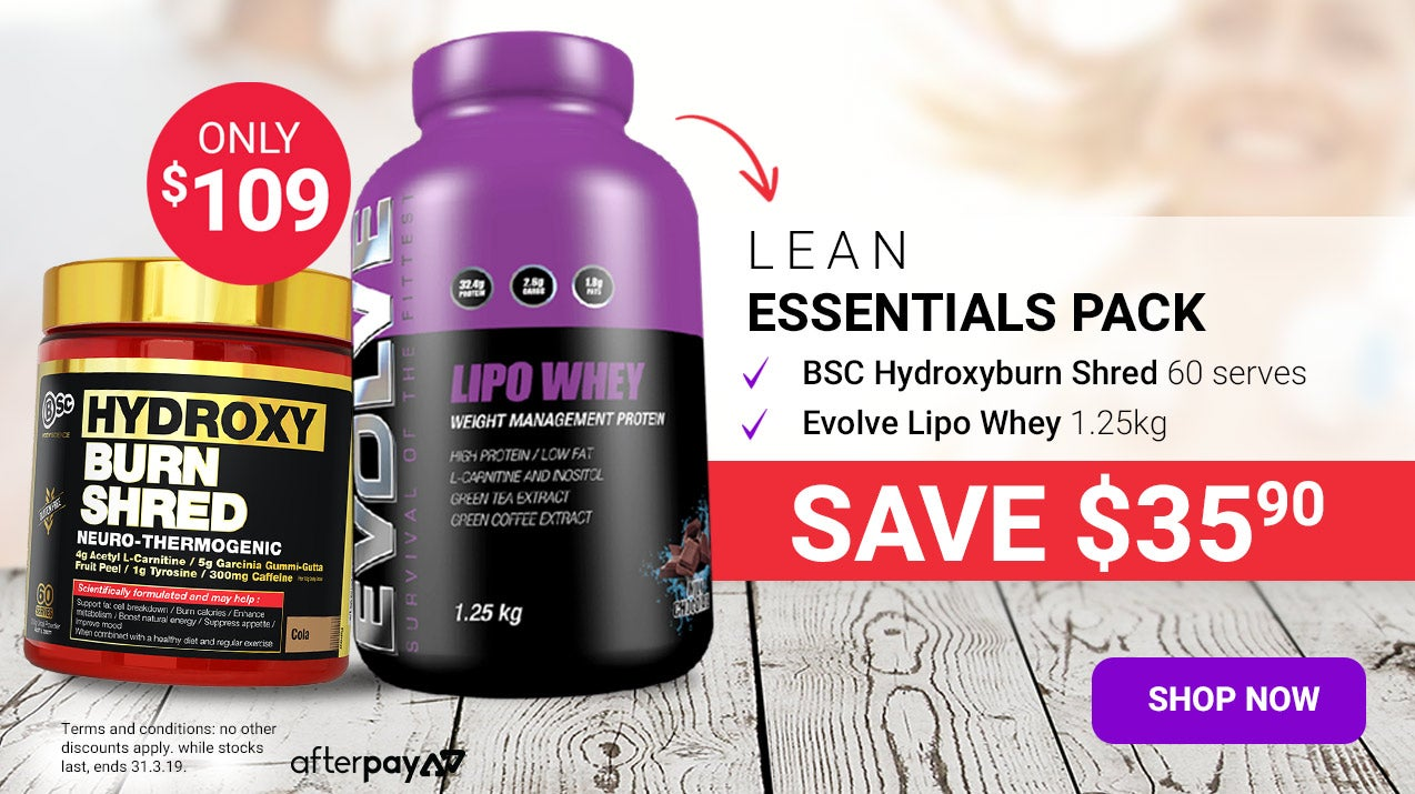 Lean Essentials Pack only $109. Includes Evolve Lipo Whey and BSc HydroxyBurn Shred. Click here to purchase!