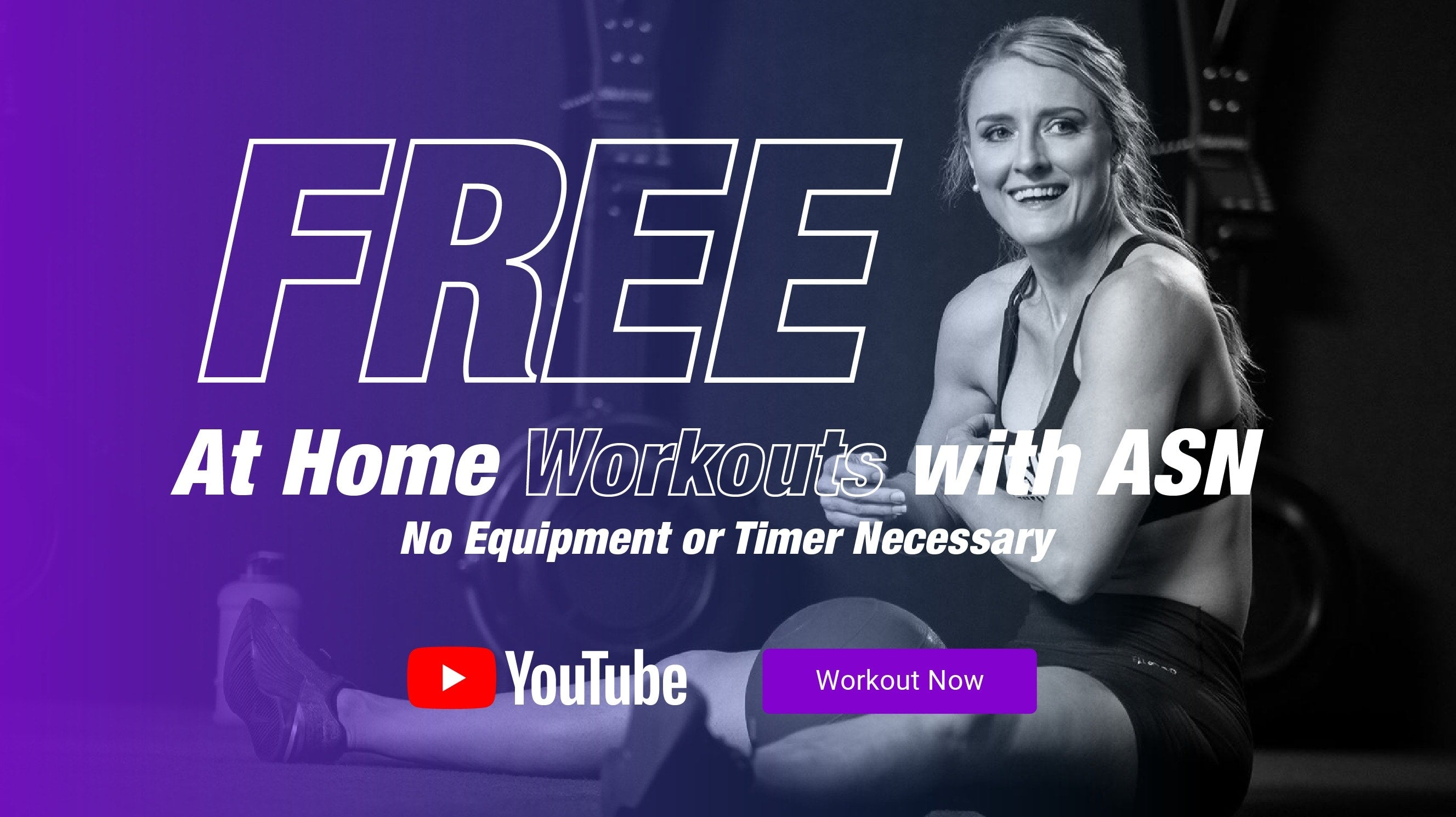 FREE At Home Workout with ASN