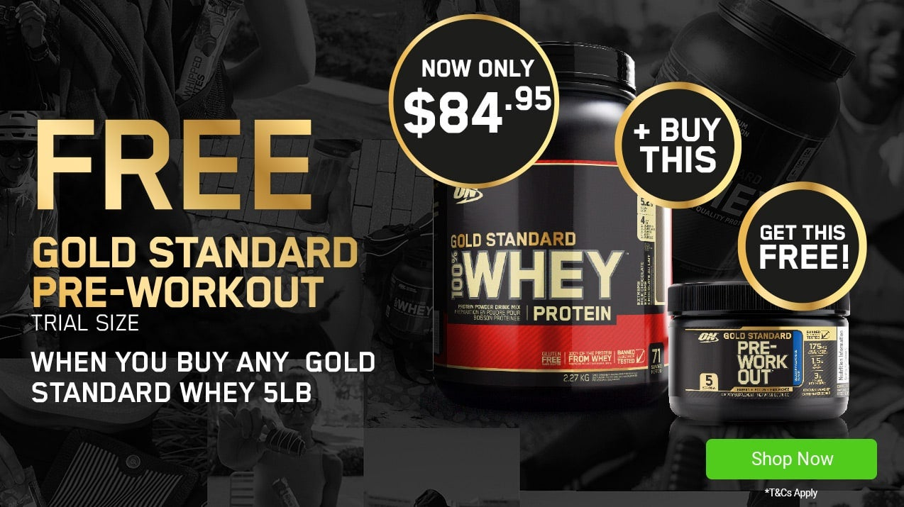 Buy Optimum Nutrition Gold Standard 100% Whey 5lb and get a FREE Gold Standard Pre-Workout 5 serves